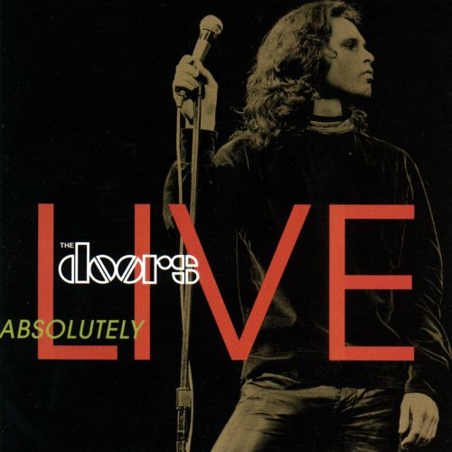 Absolutely Live Absolutely Live  sc 1 st  AllMusic & Absolutely Live - The Doors | Songs Reviews Credits | AllMusic
