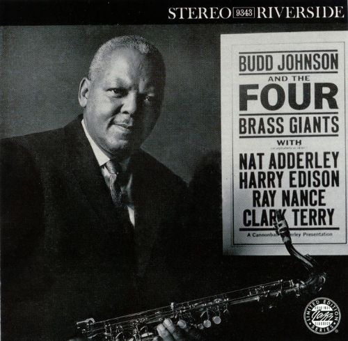 Budd Johnson and the Four Brass Giants