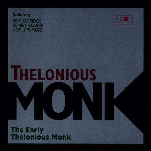 The Early Thelonious Monk