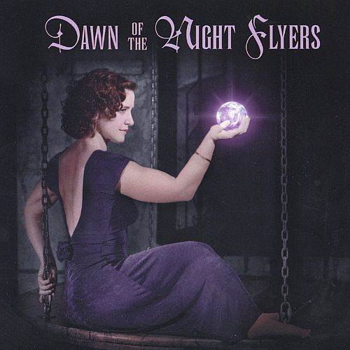 Dawn of the Night Flyers
