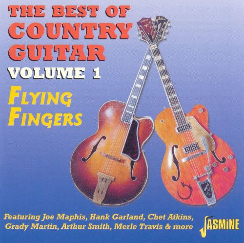 Flying Fingers, Vol. 1: The Best of Country Guitar