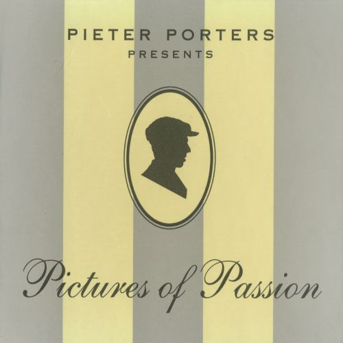 Pieter Porters Presents: Pictures of Passion