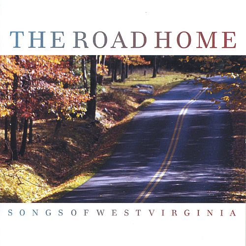 The Road Home, Songs of West Virginia