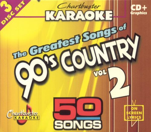 The Chartbuster Karaoke: Greatest Songs of 90's Country, Vol. 2