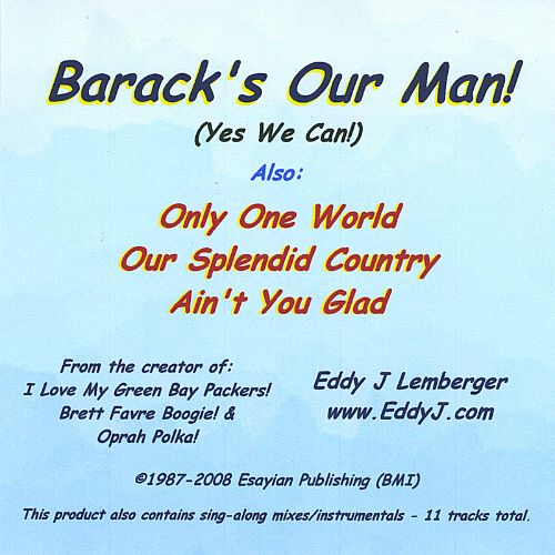 Barack's Our Man! (Yes We Can!)