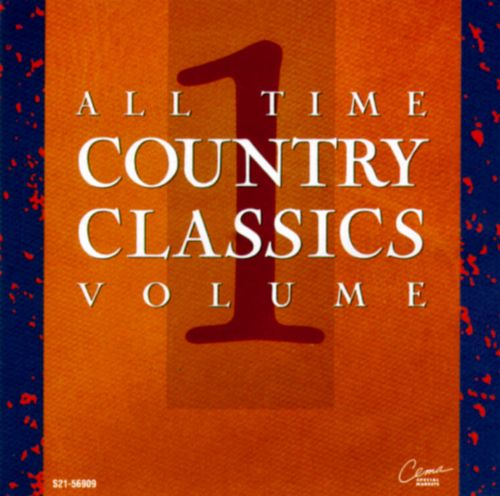 All-Time Country Classics, Vol. 1