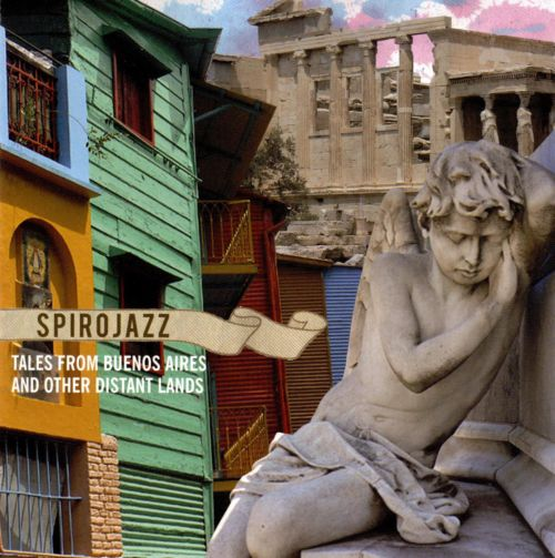 Tales from Buenos Aires and Other Distant Lands