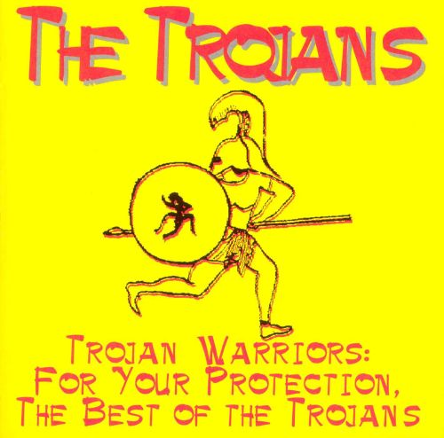 Trojan Warriors: For Your Protection, The Best of the Trojans