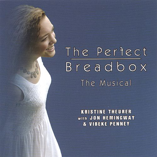 The Perfect Breadbox: The Musical