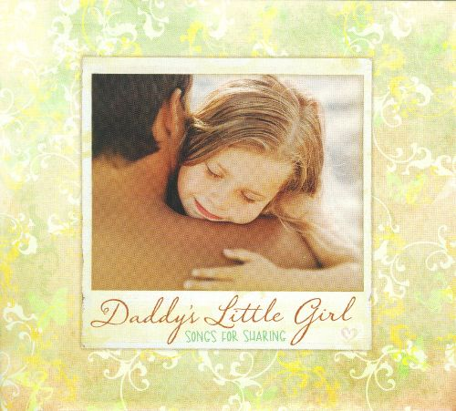 Daddy's Little Girl: Songs for Sharing