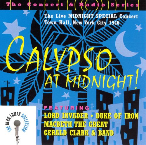 Calypso at Midnight!: The Live Midnight Special Concert