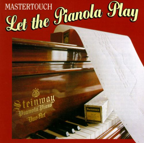 Let the Pianola Play