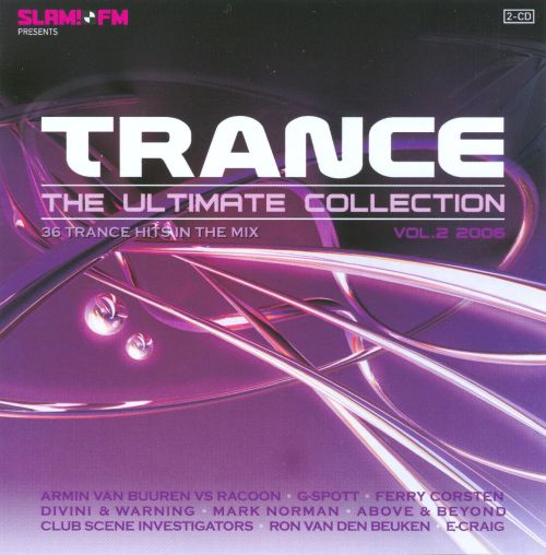 Trance: The Ultimate Collection 2006, Vol. 2