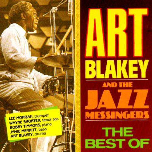 The Best of Art Blakey & the Jazz Messingers