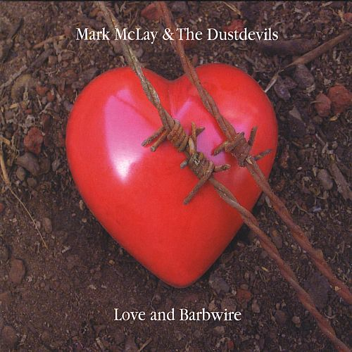 Love and Barbwire