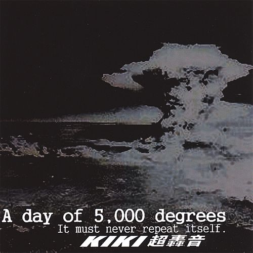 A Day of 5000 Degrees