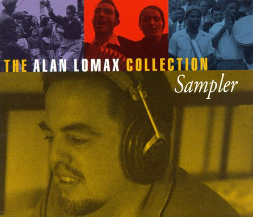 Alan Lomax Collection Sampler