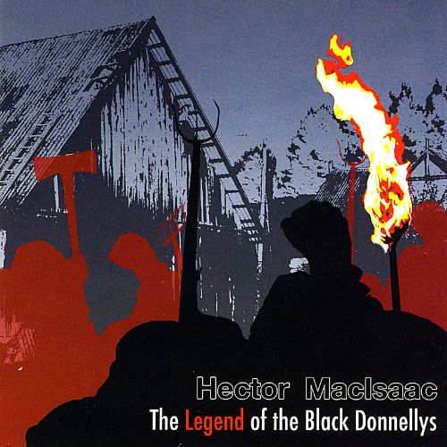 The Legend of the Black Donnellys