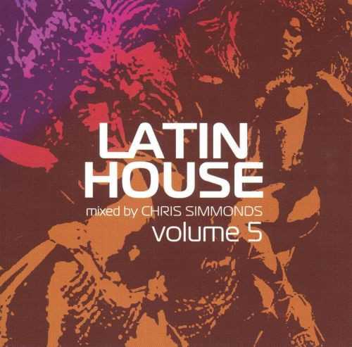 Latin House, Vol. 5