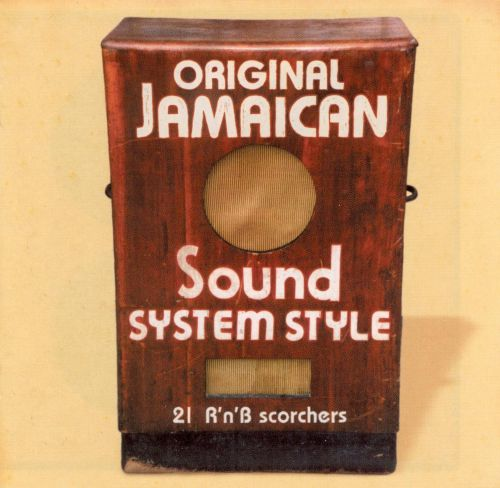 Original Jamaican Sound System Style: 21 R'n'B Scorchers