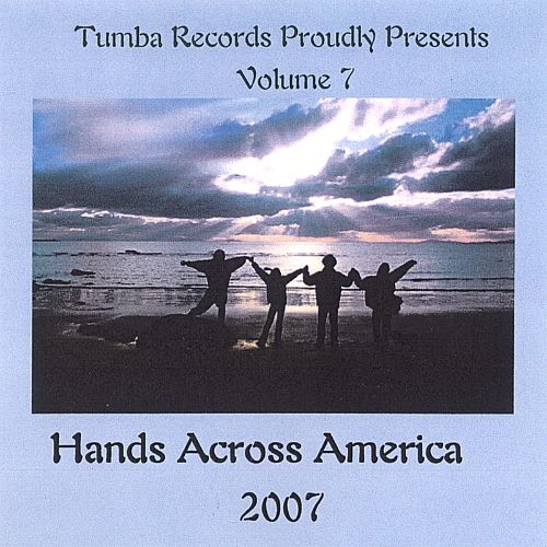 Hands Across America 2007, Vol. 7