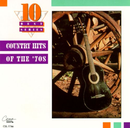 Country Hits of the 70's  [Cema]