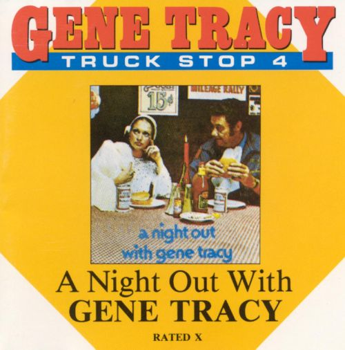 A Truck Stop, Vol. 4: A Night Out with Gene Tracy