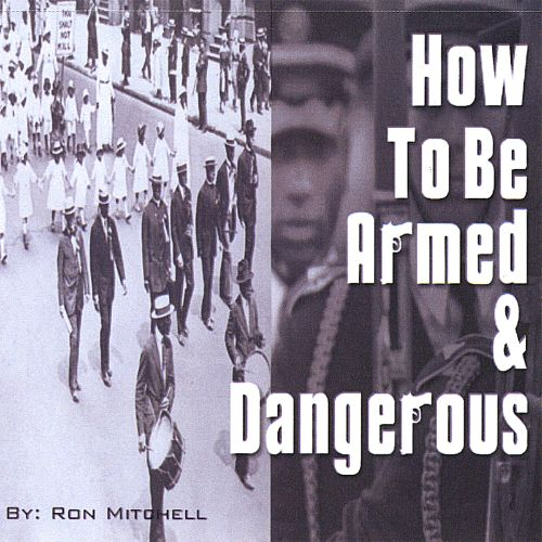 How to Be Armed & Dangerous