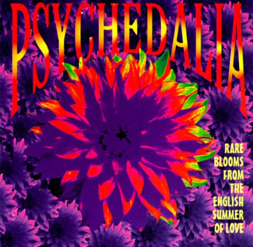 Psychedalia: Rare Blooms from the English Summer of Love