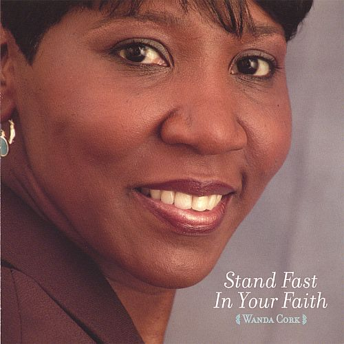 Stand Fast in Your Faith
