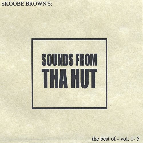 Sounds from tha Hut: The Best of, Vols. 1-5
