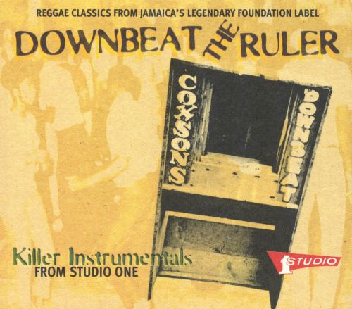 Downbeat the Ruler: Killer Instrumentals from Studio One