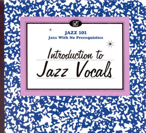 Jazz 101: Introduction to Jazz Vocals