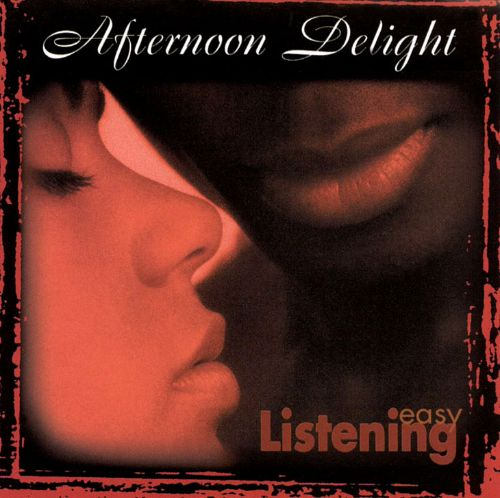 Afternoon Delight [Direct Source]