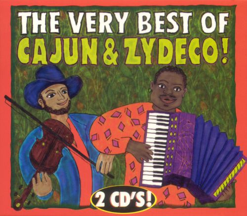 Very Best of Cajun and Zydeco