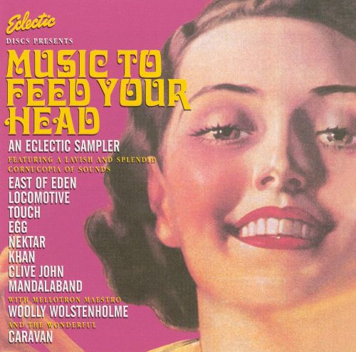 An Eclectic Sampler: Music to Feed Your Head