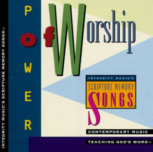 Power of Worship: Integrity Music's Scripture Memory Songs