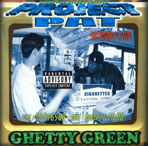 Ghetty green by project pat on apple music.