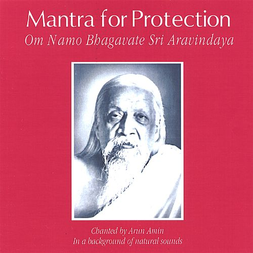 Mantra for Protection: Om Namo Bhagavate Sri Aravindaya (In a Background of Natural Sou
