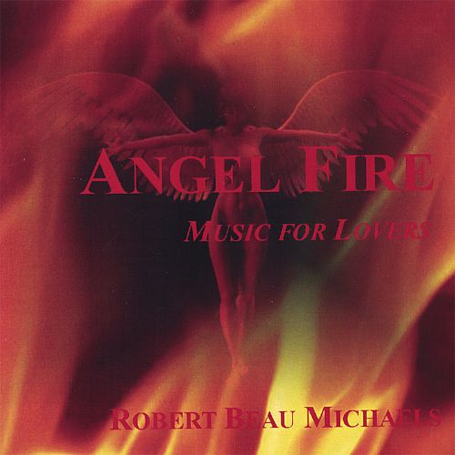 Angel Fire: Music for Lovers