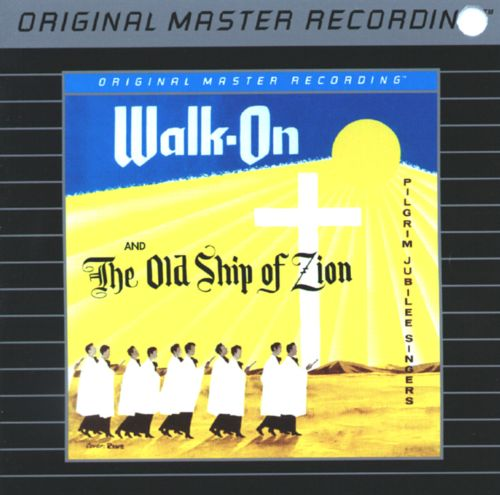 Walk On/The Old Ship of Zion