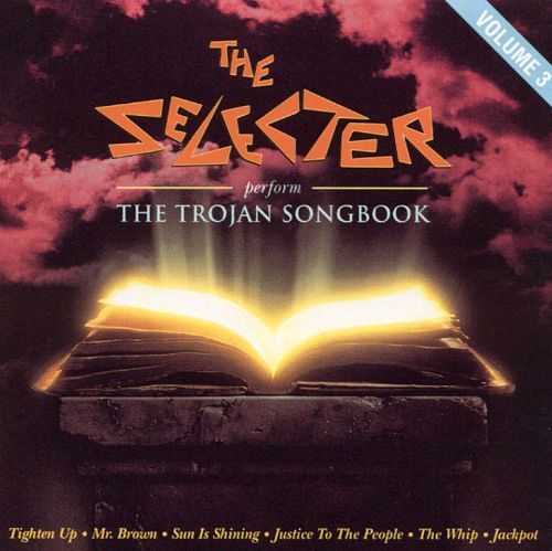 The  Selecter Perform the Trojan Songbook, Vol. 3