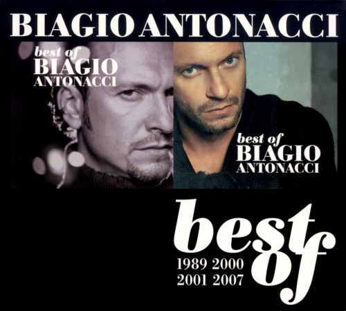 Best of Biagio Antonacci: 1989-2000 2001-2007