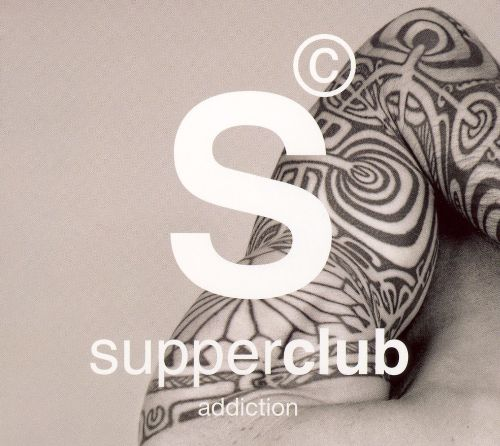 Supperclub: Addiction