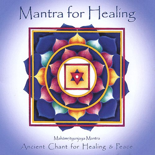 Mantra for Healing: Ancient Chant for Healing & Peace