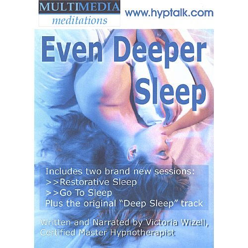 Even Deeper Sleep