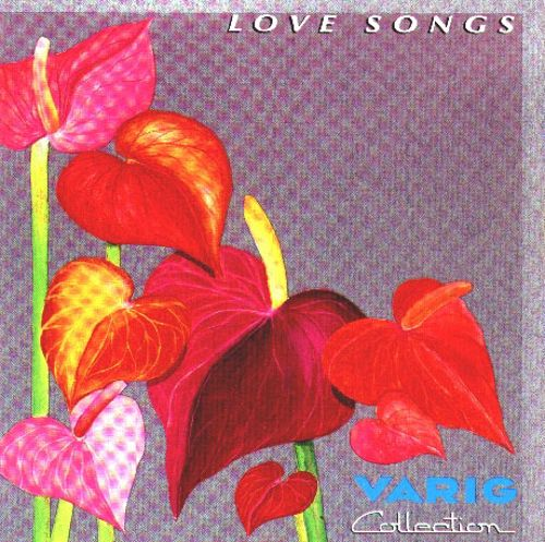 Varig Collection: Love Songs