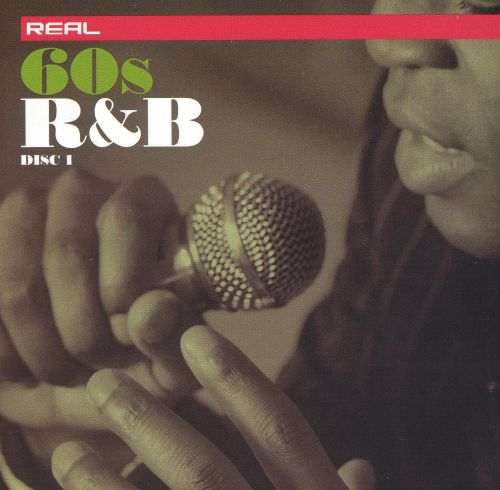 Real 60's R&B [Disc 1]