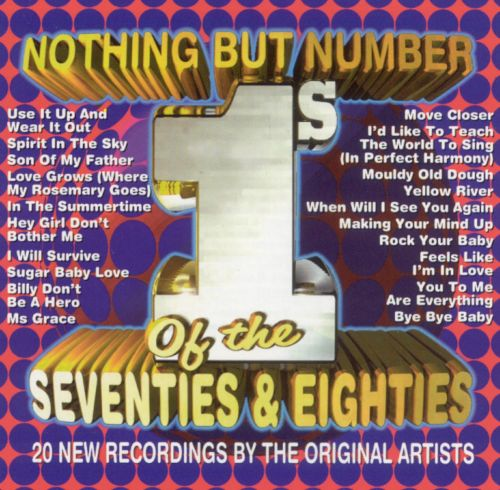 Nothing but Number 1's of the Seventies & Eightes
