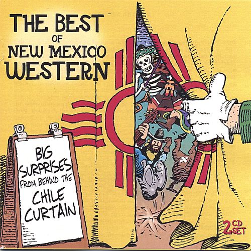 The Best of New Mexico Western: Big Surprises from Behind the Chile Curtain!!